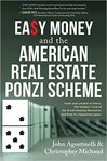 Easy Money and the American Real Estate Ponzi Scheme book cover
